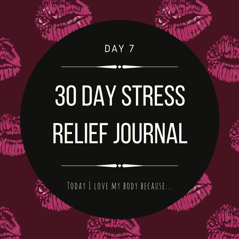 30 Day Stress Relief Journal Day7